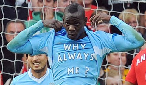 Balotelli Why Always me?
