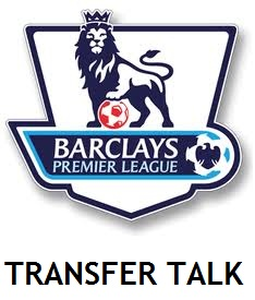 transfer talk - Premier League