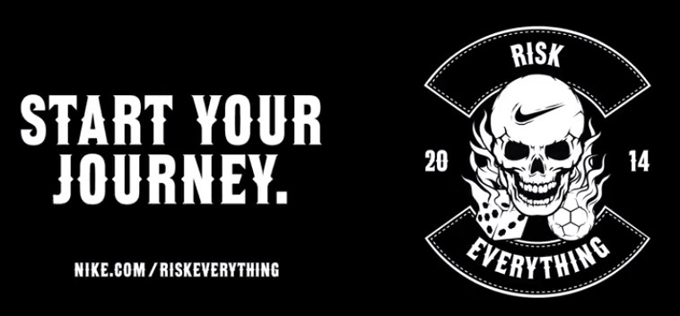 Risk Everything NIKE nike 2014