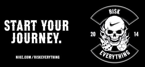 Risk Everything NIKE nike 2014